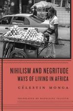 Nihilism and Negritude: Ways of Living in Africa, Monga, Célestin, Very Good Boo