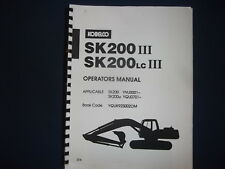 KOBELCO SK200-III SK200LC-III EXCAVATOR OPERATORS OPERATION & MAINTENANCE MANUAL