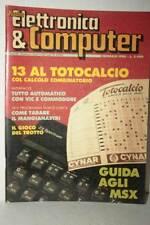RIVISTA RADIO ELETTRONICA & COMPUTER NUMERO 2 ANNO 14 FEB 1985 USATA FR1 54712