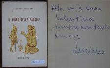 Folgore Luciano IL LIBRO DELLE PARODIE Ceschina 1965 1^ ed. Dedica Autografo