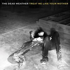 """Dead Weather Treat Me Like Your Mother 7"""" Vinyl Record jack white stripes NEW!!+"""