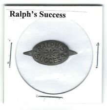 Ralph's Success Chewing Tobacco Tag Tics Intact Embossed R188
