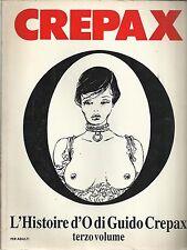 CREPAX: L'Histoire d'O (terzo volume) ed. Blue Press