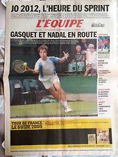 L'Equipe Journal 22/6/2005; JO 2012/ Gasquet et Nadal à Wimbledon/ Carew/ Zico