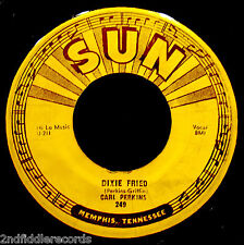 CARL PERKINS-Dixie Fried & I'm Sorry I'm Not Sorry-Rockabilly 45-SUN #249
