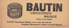 P14 BUVARD BAUTIN l'Encaustique magique creme et cire liquide