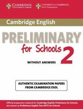 Cambridge English Preliminary For Schools 2 Student's Book Without Answers: A...