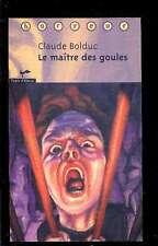 Claude BOLDUC Le maître des goules (Canada / Québec) 1997 NEUF
