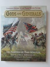 Gods and Generals : The Paintings of Mort Kunstler by James I., Jr. Robertson...