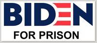 """BIDEN FOR PRISON"" BUMPER STICKER DECAL TRUMP 2020 REPUBLICAN JOE"