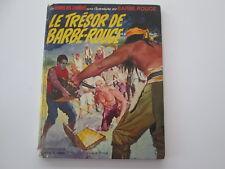 BARBE ROUGE EO1971 ABIME/BE LE TRESOR DE BARBE ROUGE CHARLIER HUBINON
