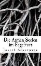 Die Armen Seelen Im Fegefeuer by Joseph Ackermann (2016, Paperback)