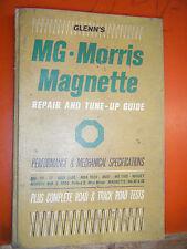 VINTAGE 1950-64 MG MORRIS MAGNETTE GLENN'S TUNE UP REPAIR MANUAL SERVICE H/C