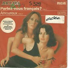 """BACCARA """" PARLEZ VOUS FRANCAIS? / AMOREUX """" 7"""" MADE IN ITALY"""