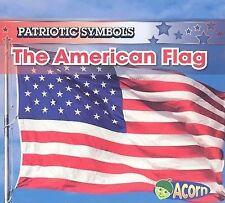 The American Flag (Patriotic Symbols)