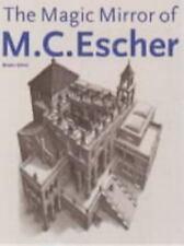 The Magic Mirror of M. C. Escher (Taschen Series) by Ernst, Bruno