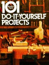 101 Do-It-Yourself Projects by Reader's Digest Editors (1983, hard cover)
