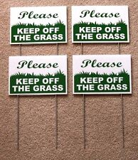 "4 PLEASE KEEP OFF THE GRASS  6""X9"" Plastic Coroplast Signs w/ Stakes  g/w"