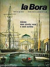 lbr 1/1 TRIESTE - LA BORA  - Anno I - n.1 - novembre 1977