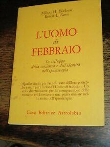 L'UOMO DI FEBBRAIO Erickson Rossi 1992 IPNOTERAPIA IPNOSI PSICOLOGIA PSICOTERAPI