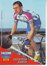 CYCLISME carte cycliste SYLVESTER SZMYD équipe TACCONI SPORT- VINI CALDIROLA
