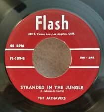 """Jayhawks Flash 109 """"STRANDED IN THE JUNGLE"""" (GREAT DOO WOP) 45 RECORD"""