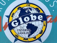 "top quality GLOBE ""the universal gasoline""  porcelain coated 18 GAUGE steel SIGN"