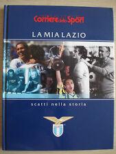 BOOK LIBRO S.S. LAZIO CALCIO LA MIA LAZIO SCATTI NELLA STORIA CORRIERE 226 PAG.