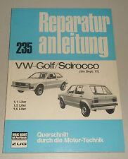 Reparaturanleitung VW Golf 1 / I + Scirocco Typ 53, Baujahre bis 1977