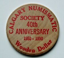 "1950-1990 Calgary AB Canada CNS Coin Club Wooden Nickel (DOLLAR) - huge 2"" size"