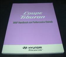 Werkstatthandbuch Elektrik Hyundai Coupe Tiburon Typ GK Ausgabe 2007