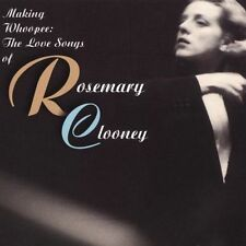 ROSEMARY CLOONEY - MAKING WHOOPEE: THE LOVE SONGS OF ROSEMARY CLOONEY NEW CD