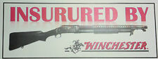 NOVELTY GUN STICKER: INSURED BY WINCHESTER 1897 PUMP ACTION SHOTGUN