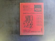 Hatz Diesel Types E80G E80FG  E85G E85FG E89G E89FG Instruction Book
