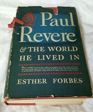 Paul Revere & The World He Lived In (Forbes), 1942 HC/DJ, American Revolution