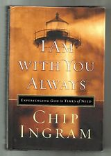 CHIP INGRAM I Am with You Always (2002, HB) Trouble with Life? Christianity