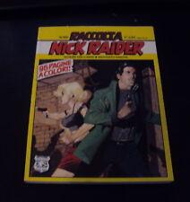 NICK RAIDER Raccolta nr. 100 (con nr. 199 e 200 a colori) Bonelli 2007 *edicola*