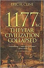 1177 B.C.: The Year Civilization Collapsed... Paperback 2015 by Eric H. Cline