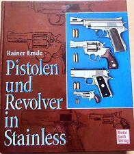 Pistolen und Revolver in Stainless von Rainer Emde-NEW,HARDCOVER