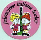 ADESIVO/STICKER * FEDERAZIONE ITALIANA HOCKEY *
