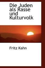 Die Juden Als Rasse Und Kulturvolk: By Fritz Kahn