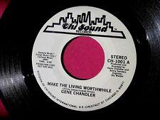 GENE CHANDLER - Make the Living Worthwhile - Promo 45 rpm - Chi Sound 1001
