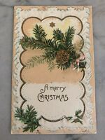 """""""A Merry Christmas"""" (1907) ~ Evergreen & Pinecone ~ Made In Germany"""