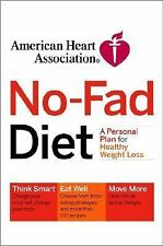 American Heart Association No-Fad Diet: A Personal Plan for Healthy Weight Loss,