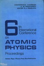 Damburg 6th International Conference on Atomic Physics Proceedings Riga 1978