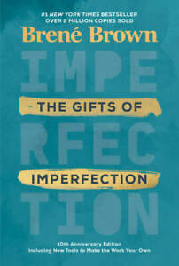 The Gifts of Imperfection: 10th Anniversary Edition - Hardcover - VERY GOOD