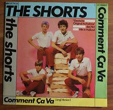 "Single 7"" Vinyl The Shorts - Comment Ca Va"