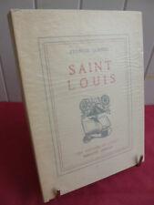 SAINT LOUIS ou L'ESPRIT DE CROISADE Françis Jammes Exemplaire n° 379