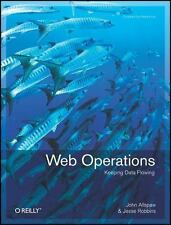 Web Operations : Keeping the Data on Time by John Allspaw and Jesse Robbins (201