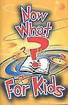 Now What? For Kids Gospel Publishing House, Harris, Ralph W. Paperback